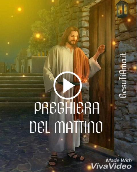 Preghiera del Mattino a Gesù video religiosi anteprima