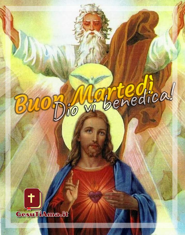 Buon Martedì Dio vi benedica immagini per cristiani cattolici