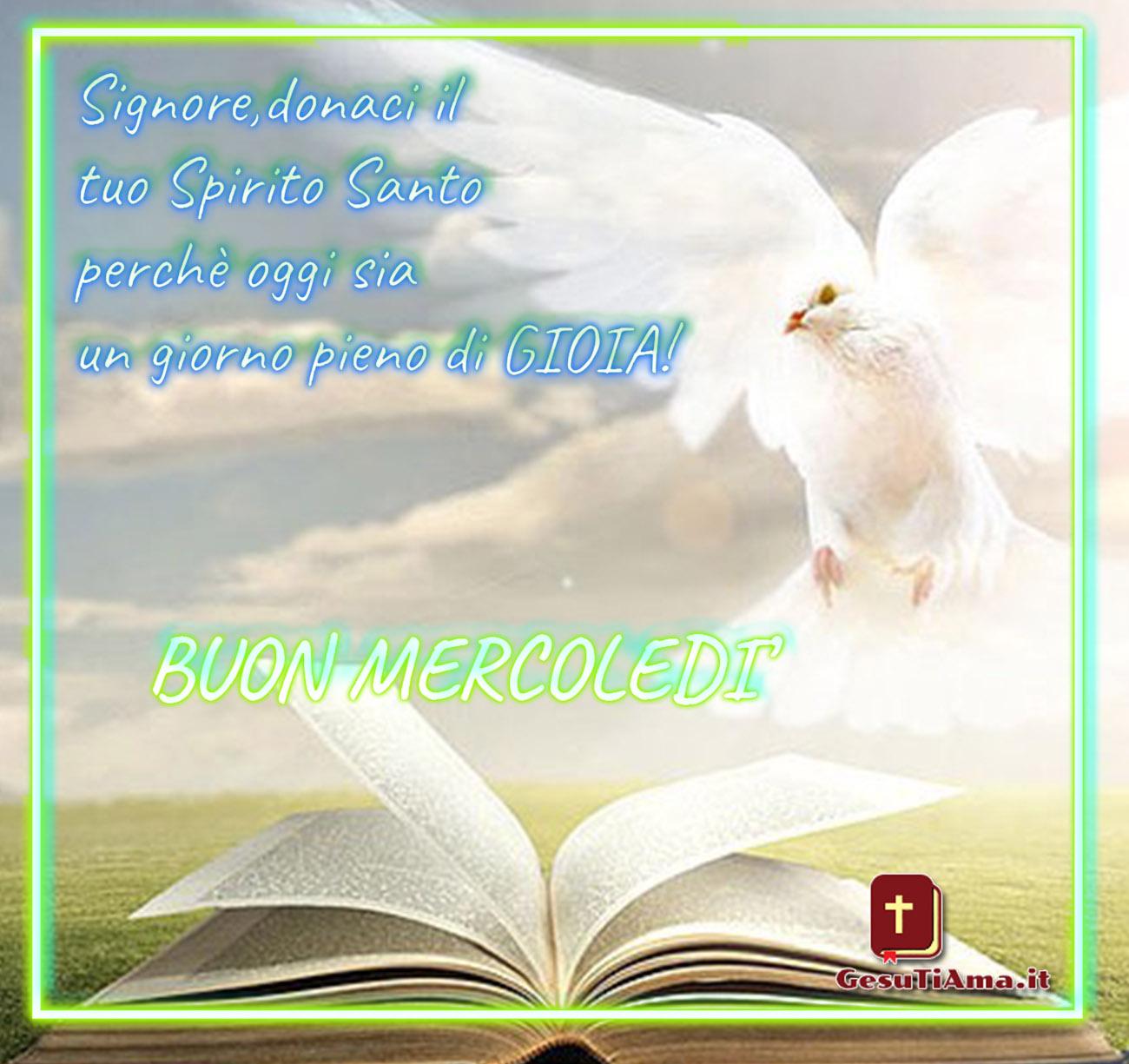 Buon Mercoledì Buongiorno con lo Spirito Santo immagini religiose nuove