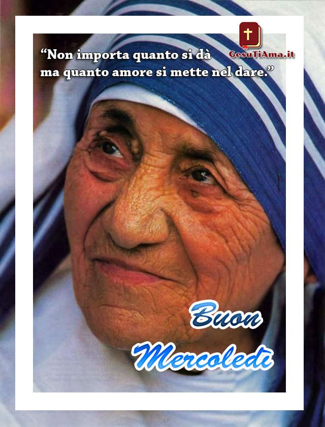 Buon Mercoledì con Madre Teresa di Calcutta