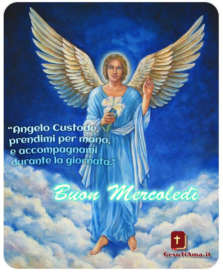 Buongiorno Buon Mercoledì con l'Angelo Custode immagini religiose