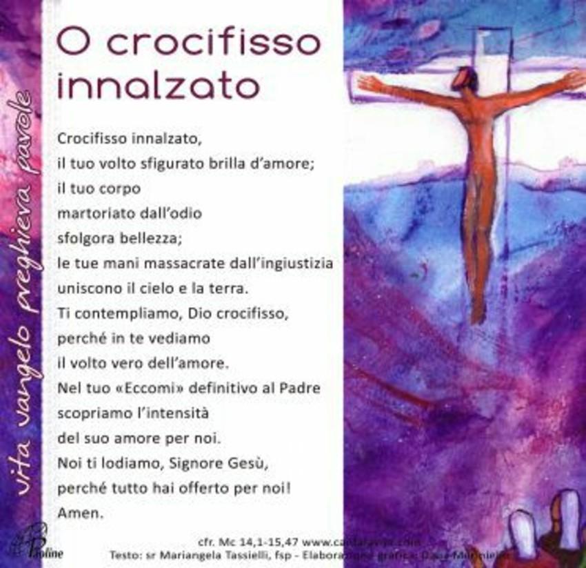 O Crocifisso innalzato immagini Preghiere da mandare