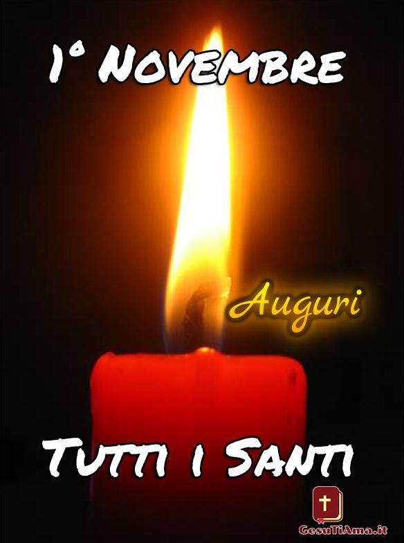 1 Novembre Tutti i Santi Auguri