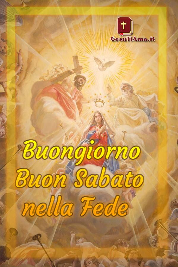 Buon Sabato con Gesù la Madonna e Dio immagini belle