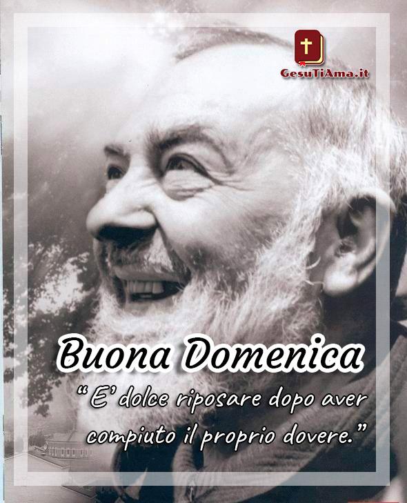 Buona Domenica con frase di San Pio immagini religiose nuove