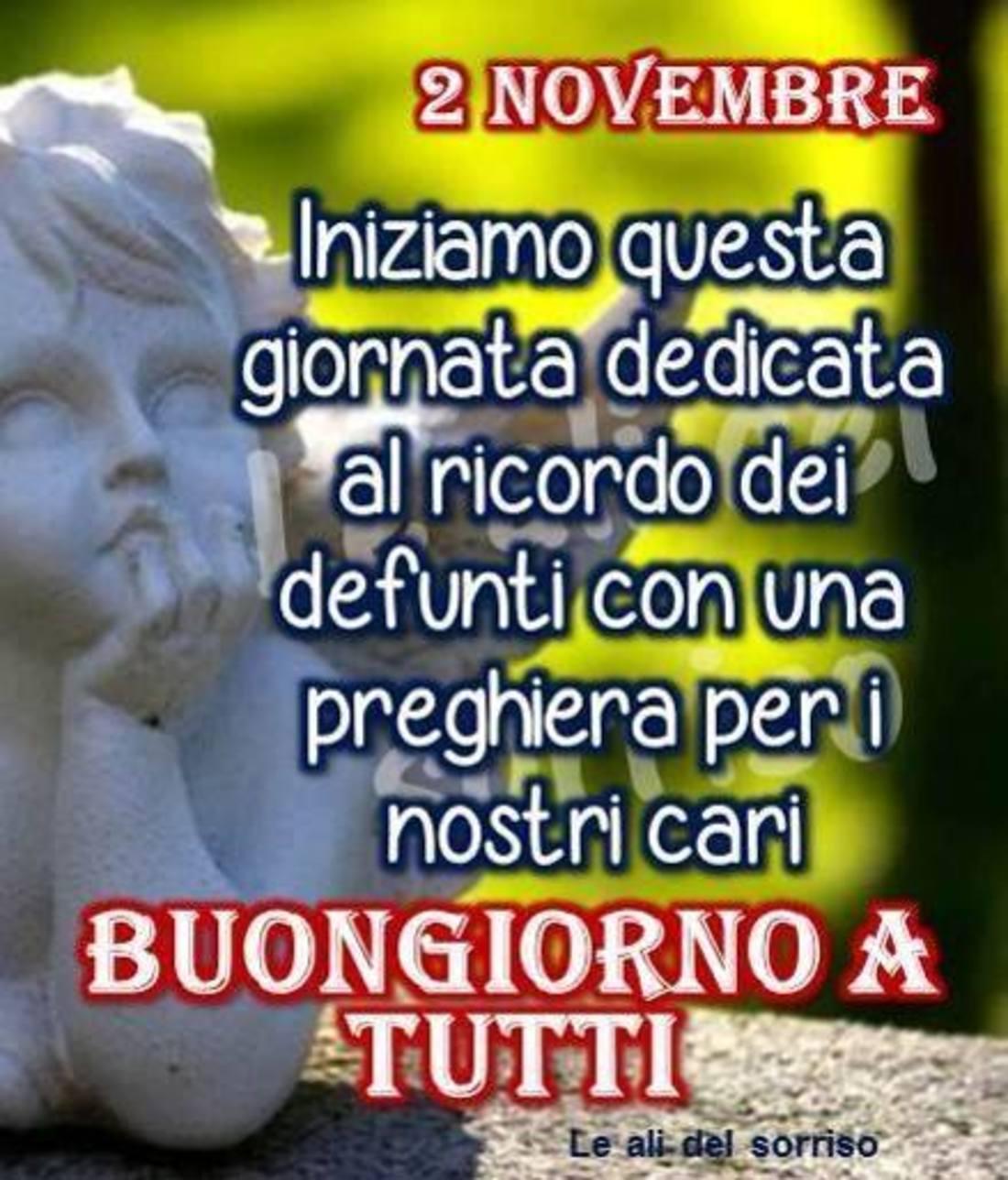 Buongiorno 2 Novembre Commemorazione dei Defunti