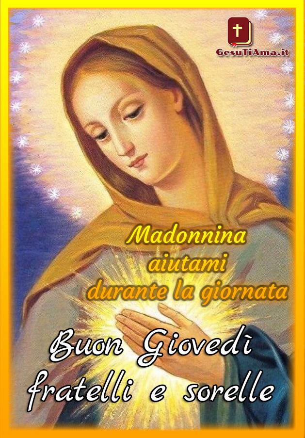 Buongiorno Buon Giovedì immagini nuove religiose con la Madonna
