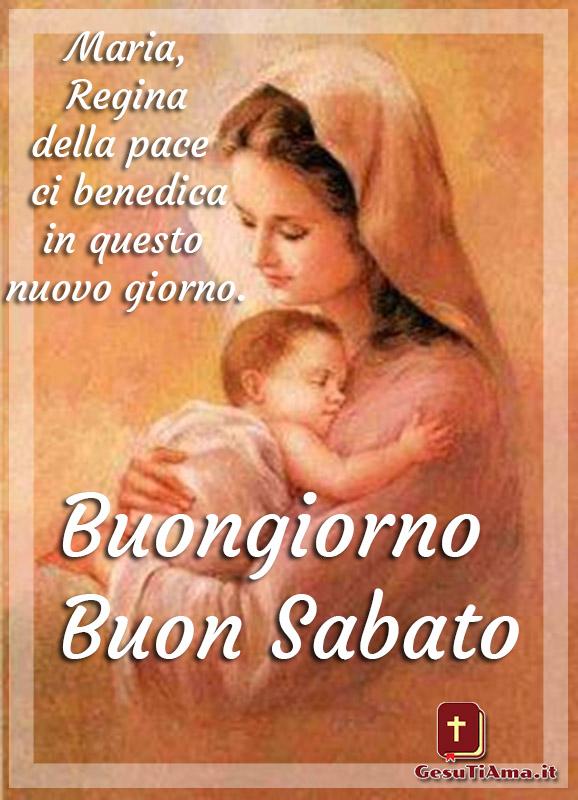Buongiorno Buon Sabato immagini religiose nuove con la Madonna