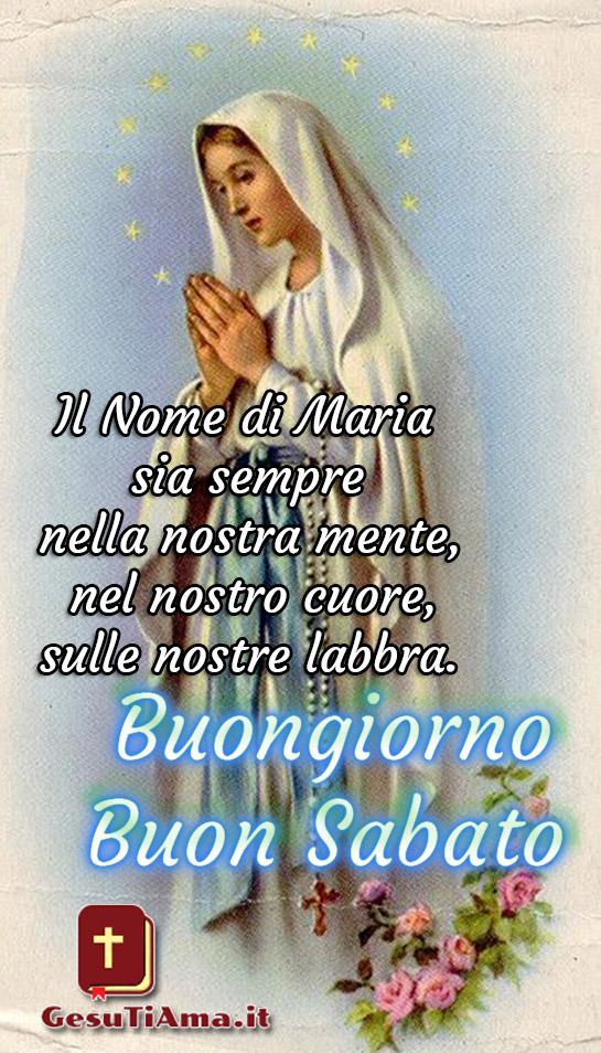 Buongiorno Buon Sabato religioso immagini con Maria nuove