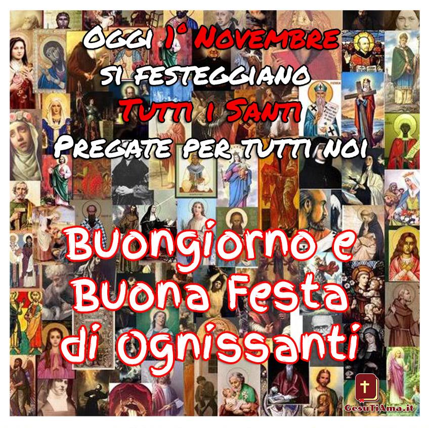 Buongiorno e Buona Festa di Ognissanti 1 Novembre immagini nuove
