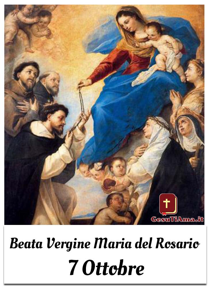 Beata Vergine Maria del Rosario 7 Ottobre