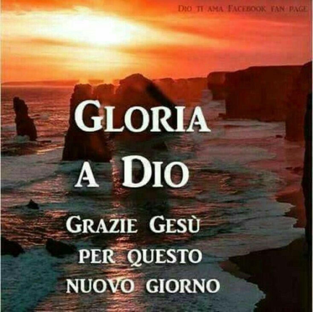 Gloria a Dio Buongiorno