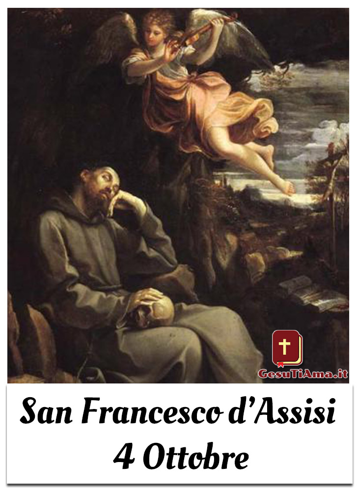San Francesco d'Assisi 4 Ottobre che Santo è oggi