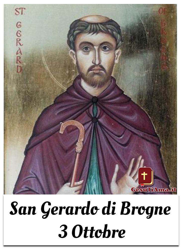 San Gerardo di Brogne 3 Ottobre il Santo del Giorno