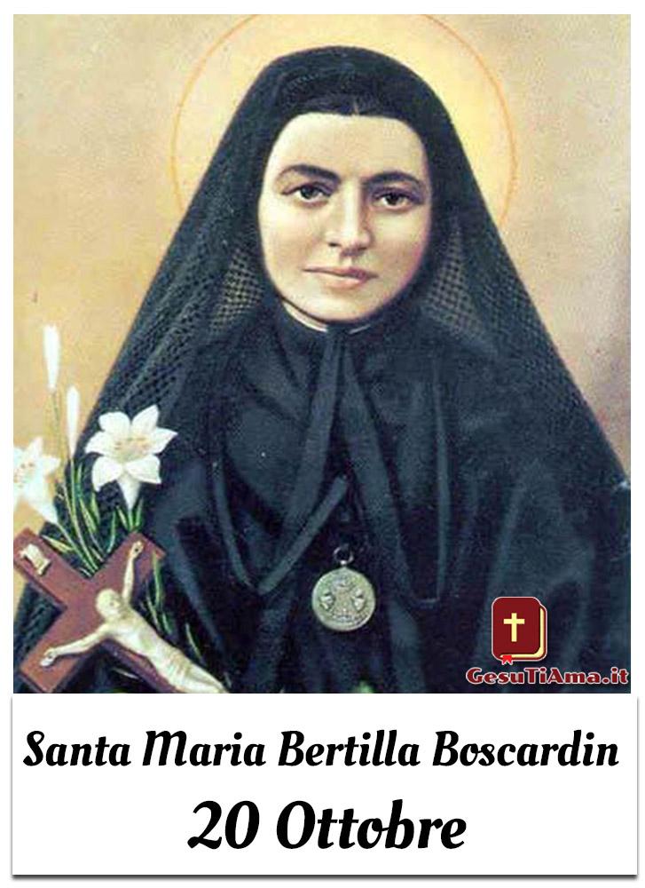 Santa Maria Bertilla Boscardin 20 Ottobre