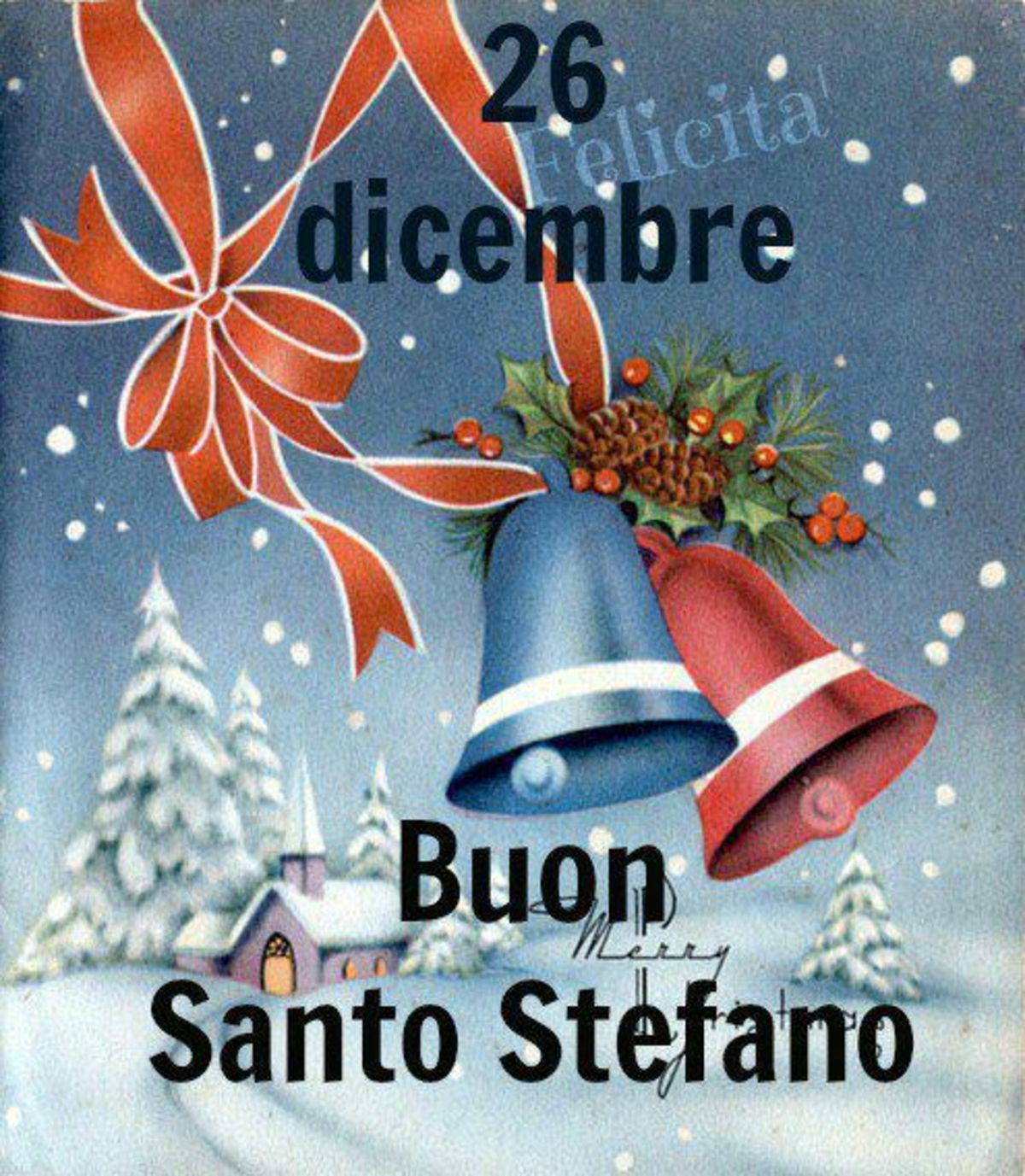 26 Dicembre Auguri di Santo Stefano