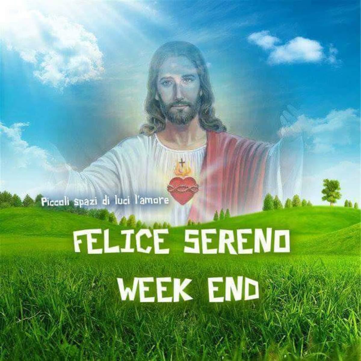 Buon Fine Settimana con Gesù