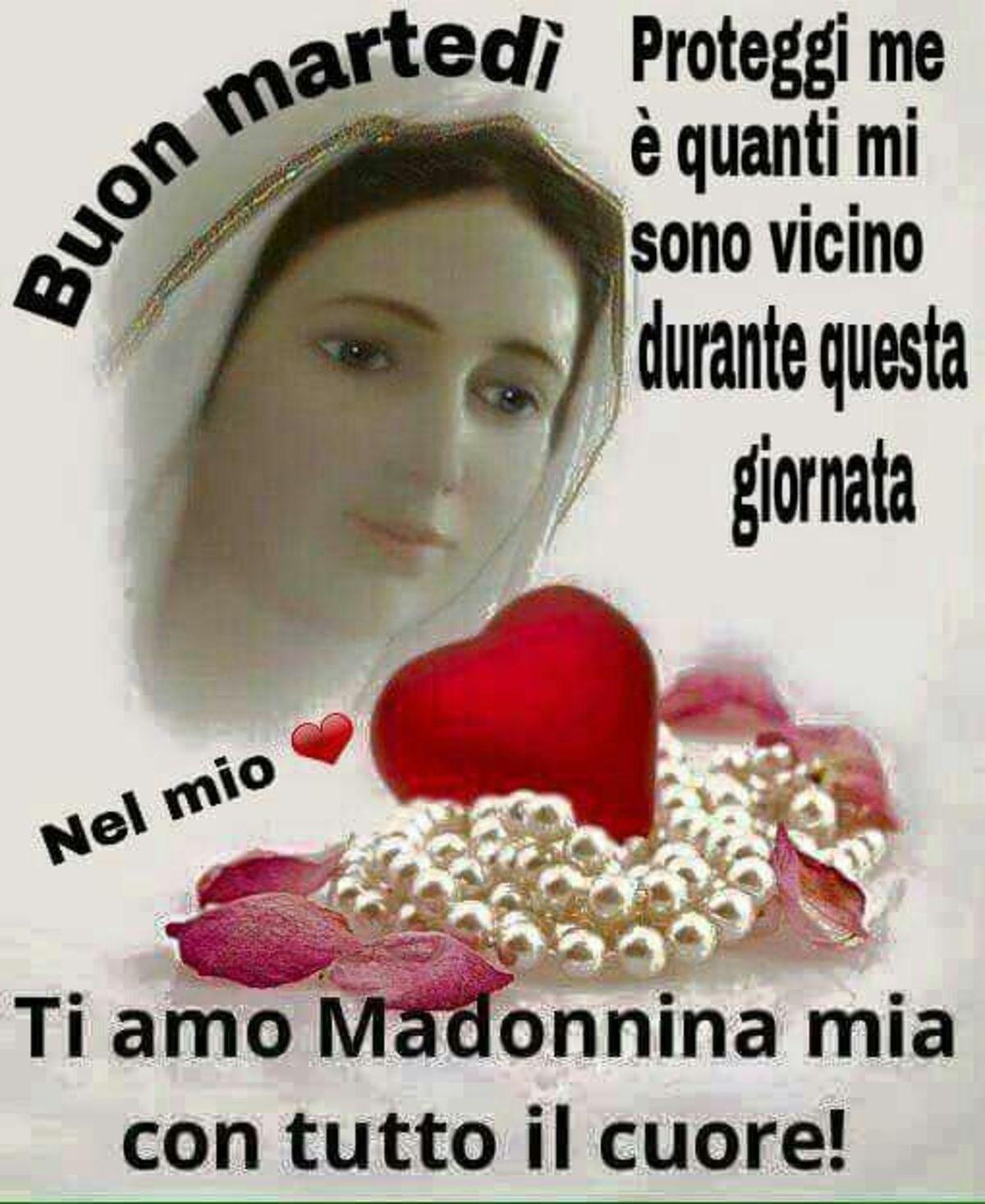 Buon Martedì con La Madonna