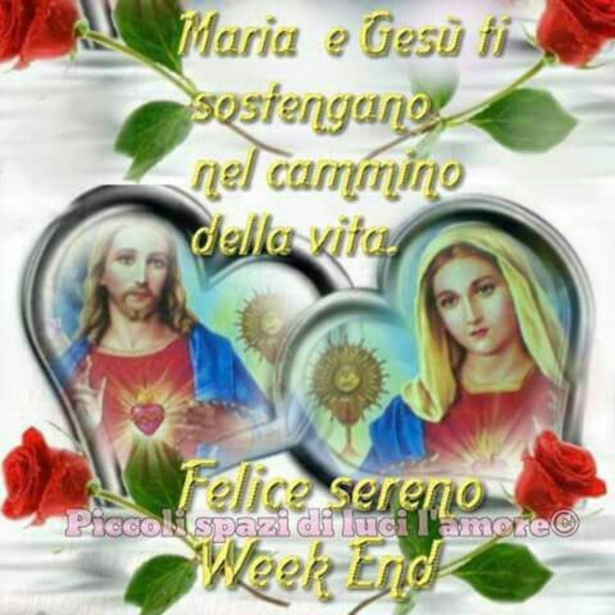 Buon Weekend Con Gesù E Maria Gesutiamait
