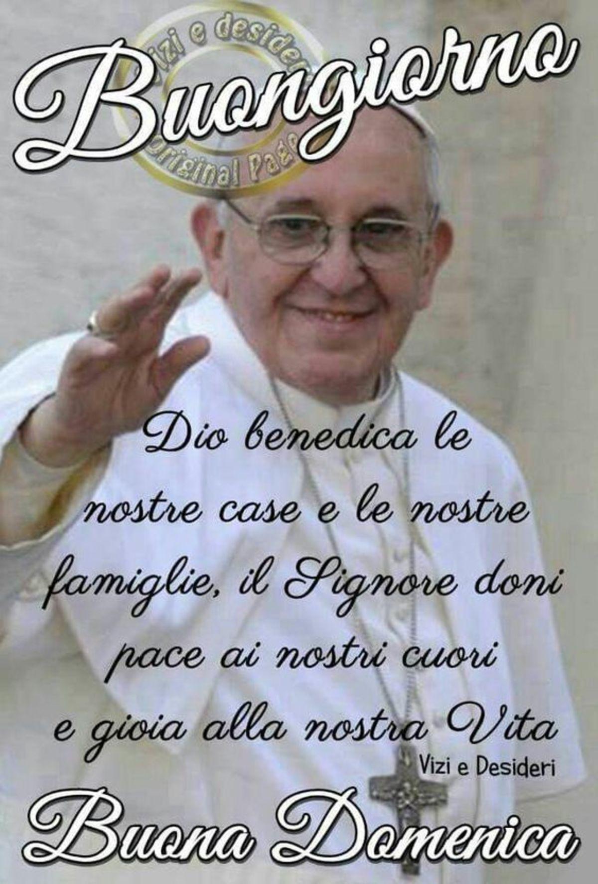 Buona Domenica Papa Francesco