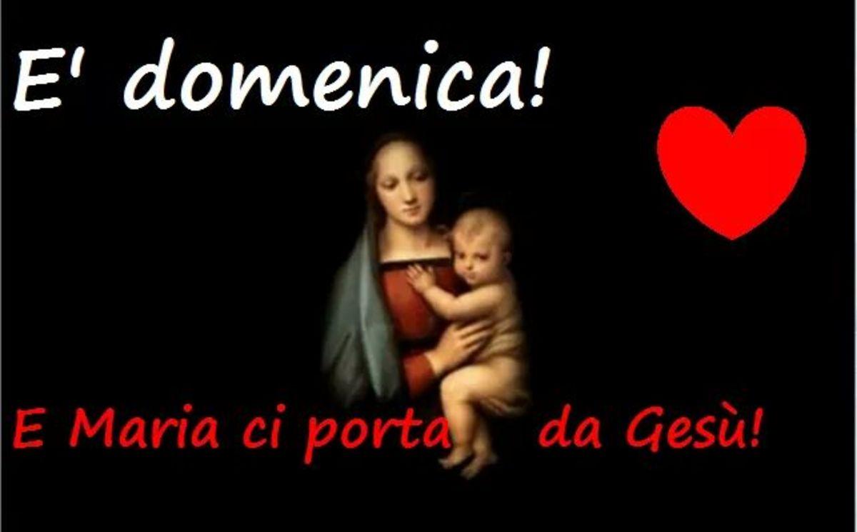 Buona Domenica con Maria e Gesù