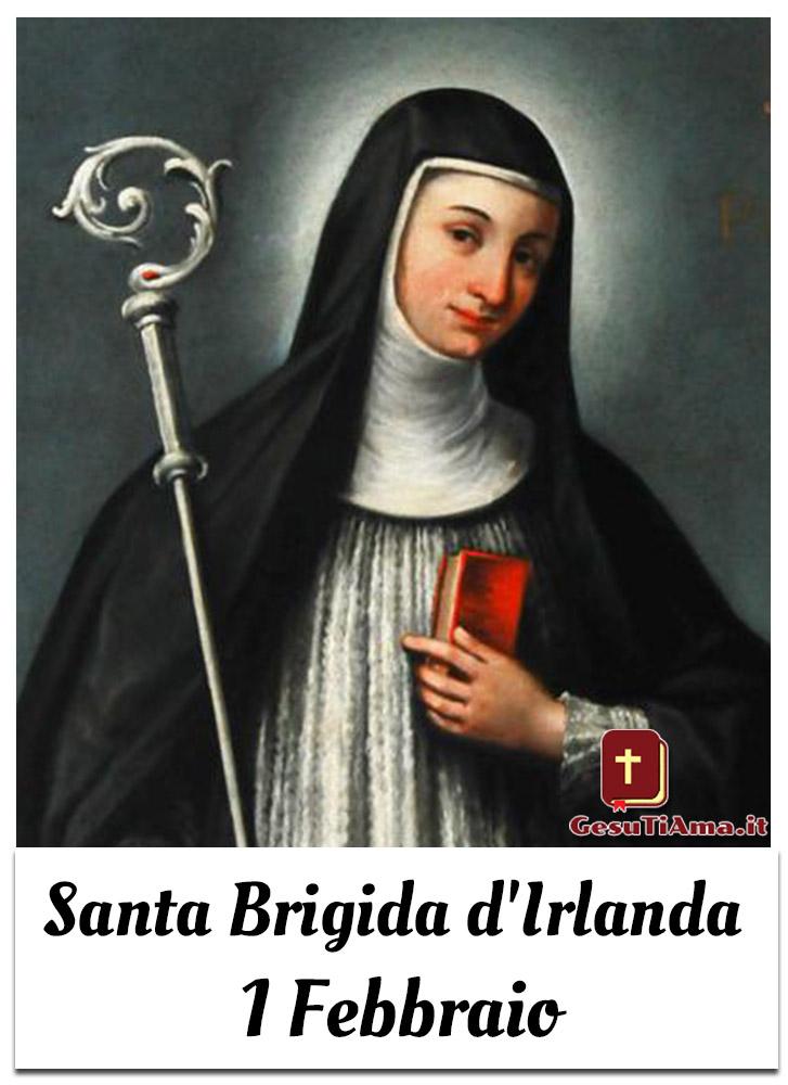 Santa Brigida d'Irlanda 1 Febbraio