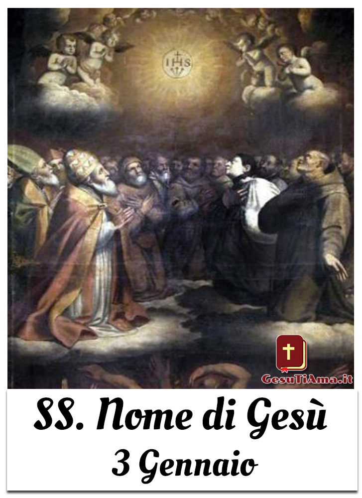 Santissimo Nome Di Gesu 3 Gennaio Gesutiama It
