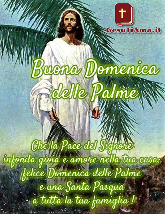 Buona Domenica delle Palme immagini con Gesù