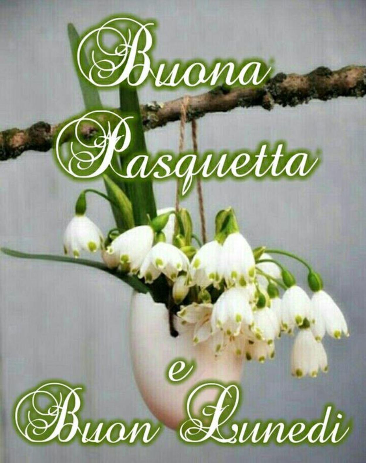 Buona Pasquetta Buon Lunedì