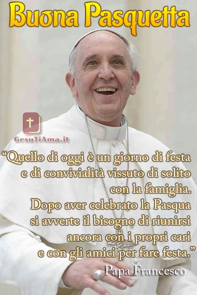 Buona Pasquetta dal Papa Francesco