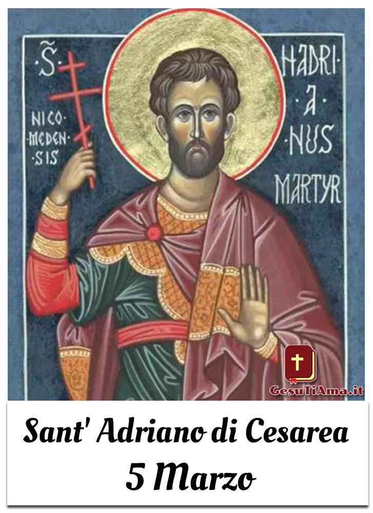 Sant' Adriano di Cesarea 5 Marzo