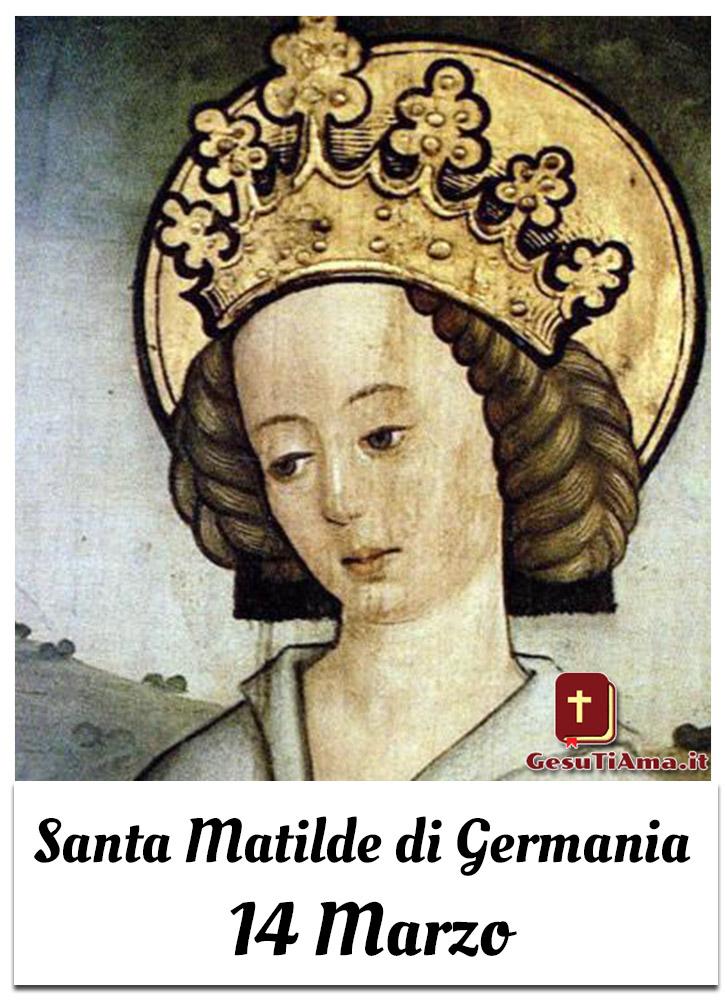 Santa Matilde di Germania 14 Marzo immagini da mandare