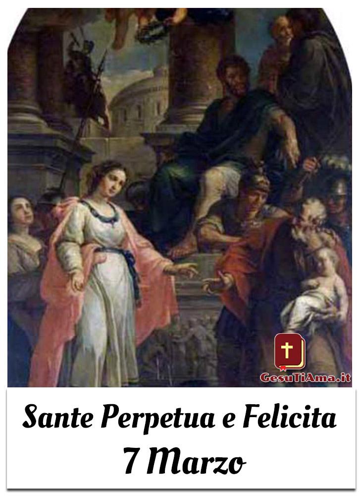Sante Perpetua e Felicita 7 Marzo il Santo del giorno