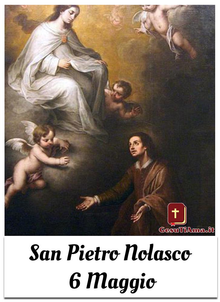 San Pietro Nolasco 6 Maggio