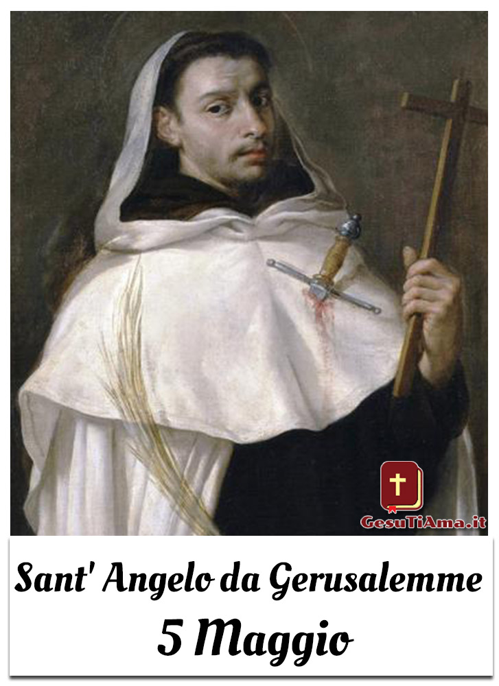 Sant' Angelo da Gerusalemme 5 Maggio