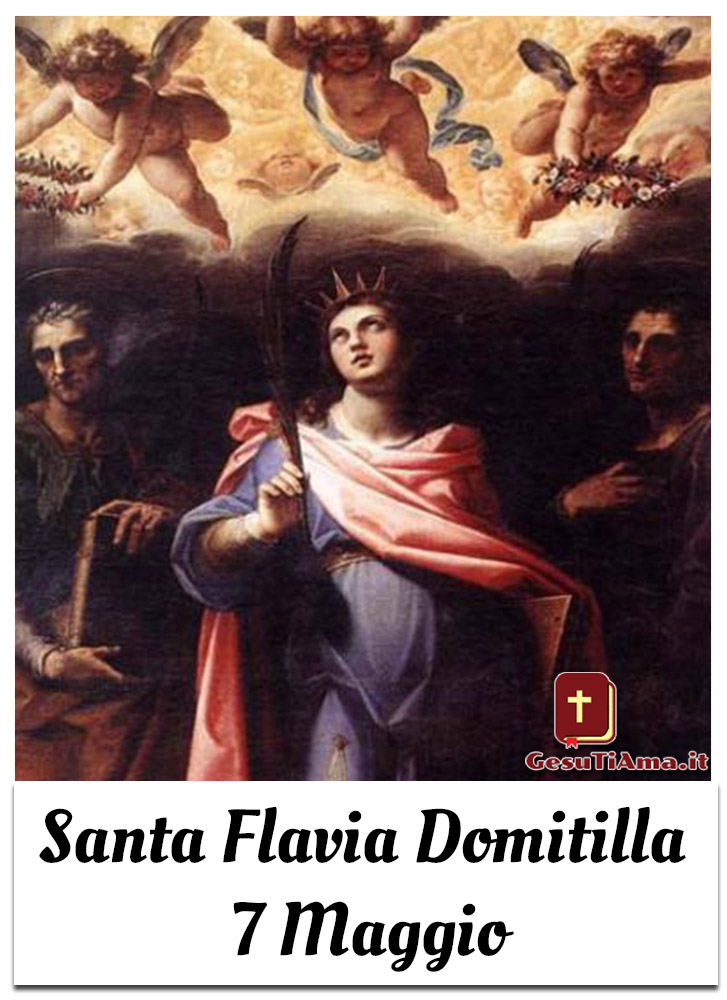 Santa Flavia Domitilla 7 Maggio