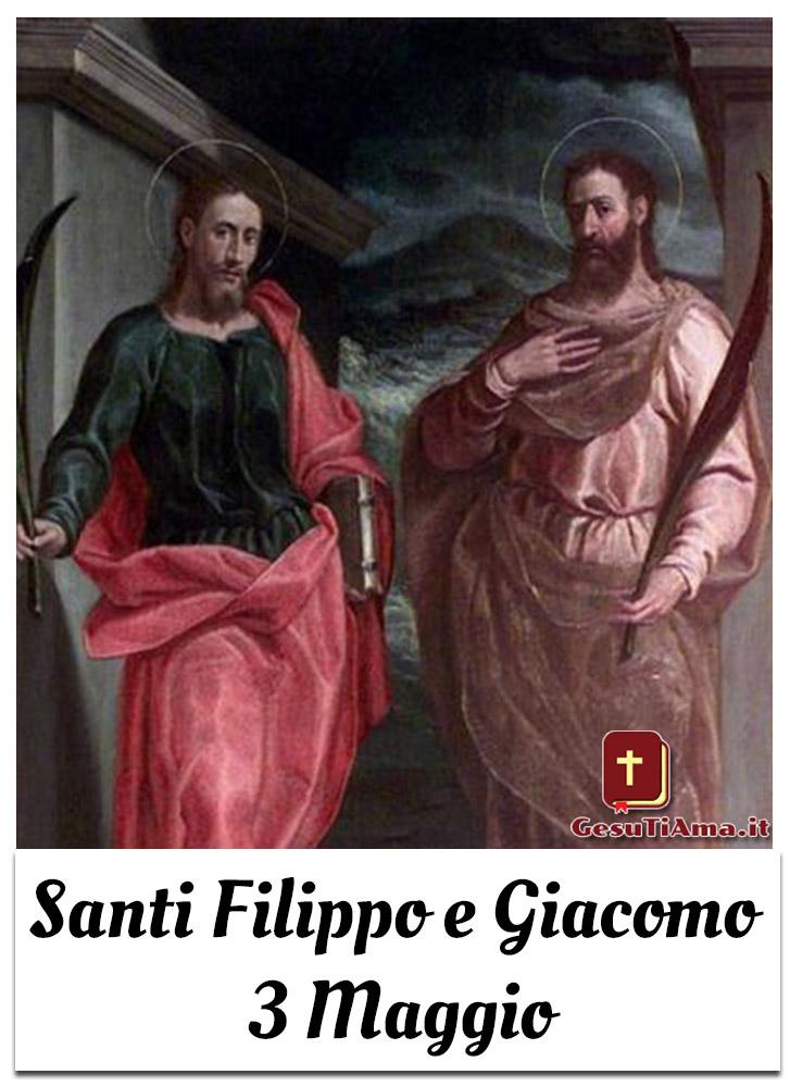 Santi Filippo e Giacomo Apostoli 3 Maggio